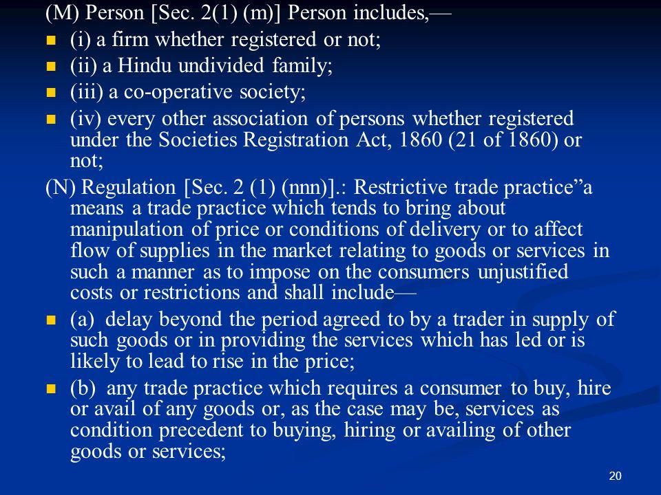 (M) Person [Sec. 2(1) (m)] Person includes,—